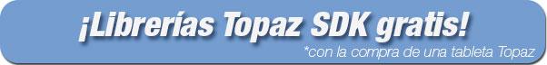 Librerías Topaz SDK gratis con la compra de una tableta topaz