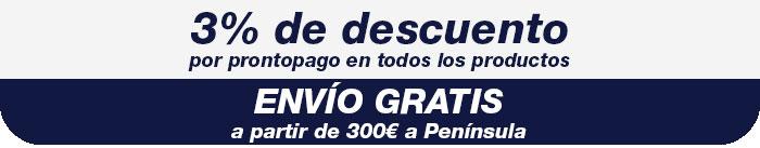 3% de descuento por prontopago y envío gratis a partir de 300€